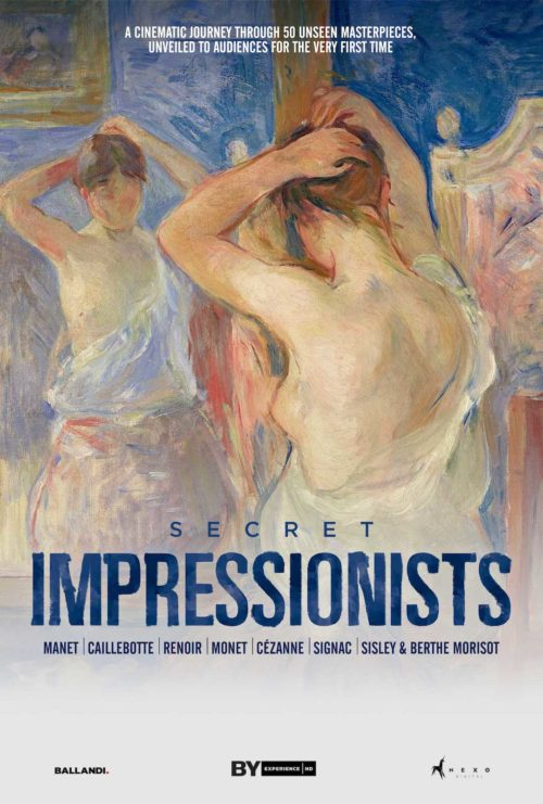 SECRET IMPRESSIONISTS: GREAT ART ON SCREEN