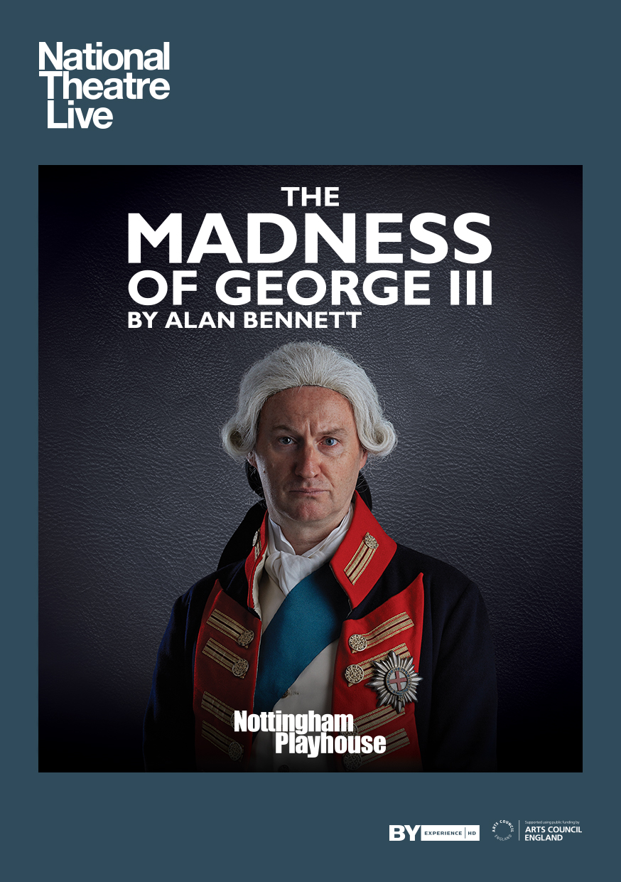 [NTL] THE MADNESS OF GEORGE III